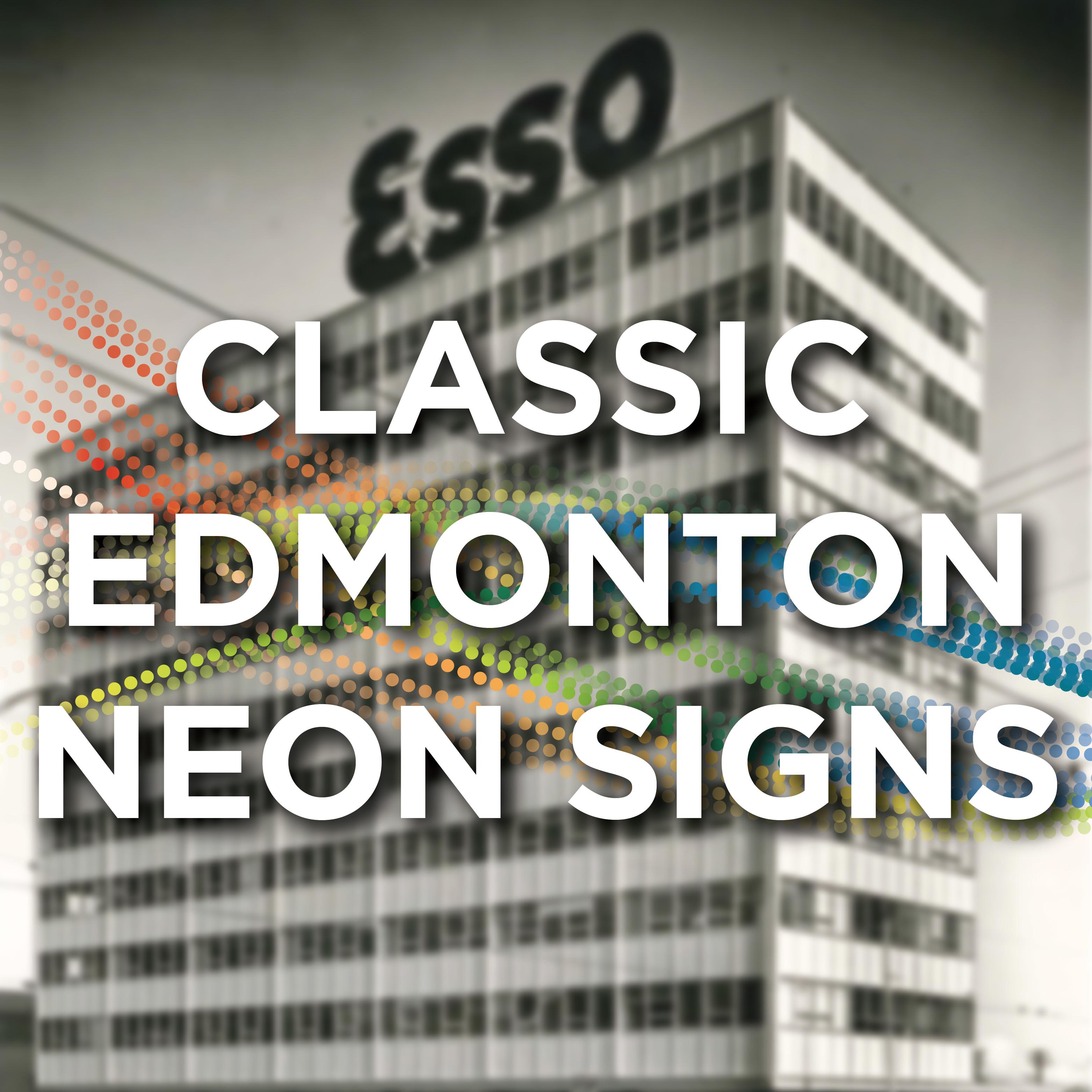 Edmonton Classic Neon Signs